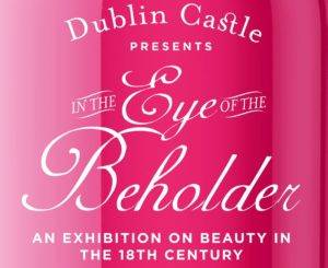In the Eye of the Beholder @ Wedgwood Room, State Apartments | County Dublin | Ireland