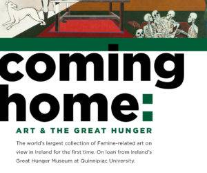 Coming Home: Art and the Great Hunger @ Coach House Gallery, Dublin Castle Gardens | County Dublin | Ireland
