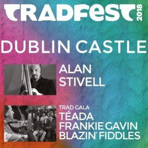 Tradfest 2018 @ Printworks, Dublin Castle | County Dublin | Ireland