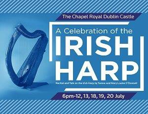 A Celebration of the Irish Harp - Céiliúradh na Cruite @ The Chapel Royal | County Dublin | Ireland