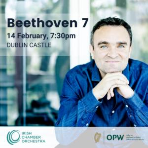 Irish Chamber Orchestra: Beethoven 7 @ Printworks | County Dublin | Ireland