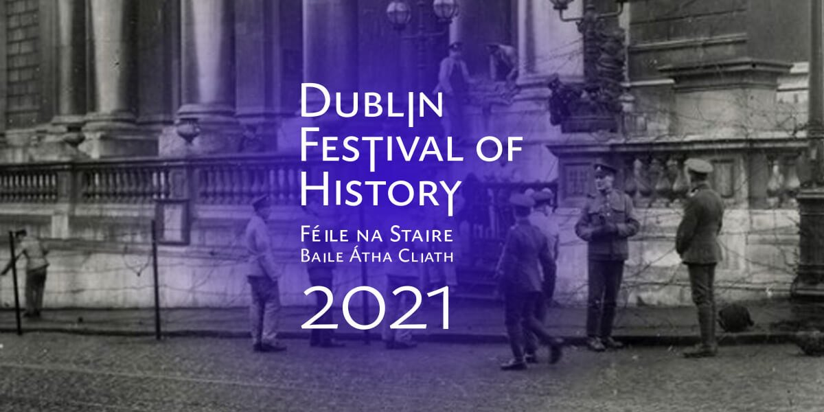 Dublin Festival of History: LGBTQ+ and Public History with Sara Philips, Dr Richard O'Leary and Dr Maurice Casey @ Printworks